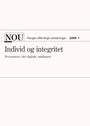 Merknader til deler av kapittel 12 i NOU 2009:1 Integritet og individ